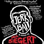 Jerkbait | Mia Siegert