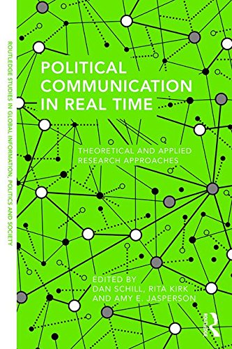 political-communication-in-real-time-theoretical-and-applied-research-approaches