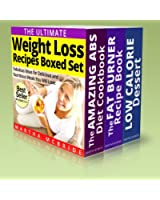 The Ultimate Weight Loss Recipes Boxed Set: Fabulous Ideas for Delicious and Nutritious Meals You Will Love (English Edition)
