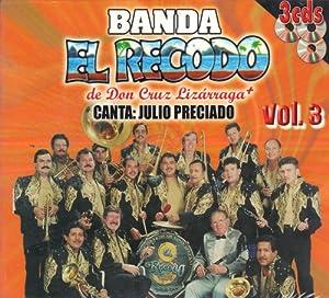 Amazon.com: Julio Preciado, Don Cruz Lizarraga: Banda El Recodo De Don