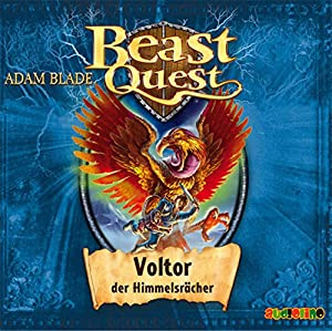 Voltor, der Himmelsrächer (Beast Quest 26) Hörbuch