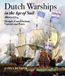 Dutch Warships in the Age of Sail, 16...