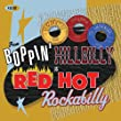From Boppin' Hillbilly to Red Hot Rockab