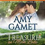 Treasure on Moon Lake: Love on the Lake Volume 1 | Amy Gamet