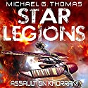 Assault on Khorram: Star Legions Book 2 Audiobook by Michael G. Thomas Narrated by Ian Gordon