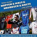 Hopfen & Malz & Hrubesch & Kaltz: Die wahrscheinlich besten HSV-Geschichten der Welt | Volker Keidel