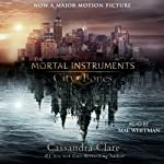 City of Bones: The Mortal Instruments (       UNABRIDGED) by Cassandra Clare Narrated by Mae Whitman