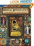 Mosaic Renaissance: Millefiori in Mos...