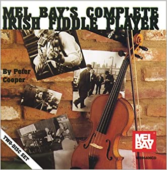 Mel Bay's The Complete Irish Fiddle Player