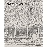 Dwelling: Accordiaby Paul Drew