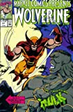 Marvel Comics Presents #57 : Wolverine, the Hulk, Werewolf by Night, Namor the Sub-Mariner, & Black Cat
