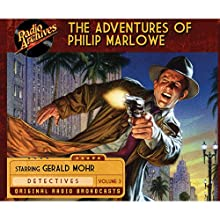 The Adventures of Philip Marlowe, Volume 3 Radio/TV Program by Raymond Chandler Narrated by  full cast