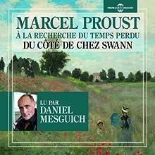 Du côté de chez Swann (À la recherche du temps perdu 1) | Livre audio Auteur(s) : Marcel Proust Narrateur(s) : Daniel Mesguich