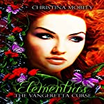 Elementris: The Vangeretta Curse, Book 1 | Christina M. Mobley