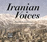 Iranian Voices: Republik der Verr�ckten