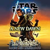 A New Dawn: Star Wars | [John Jackson Miller]