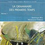 echange, troc Abry/Chalaron - Grammaire des Premiers Temps  Vol 1 CD Audio