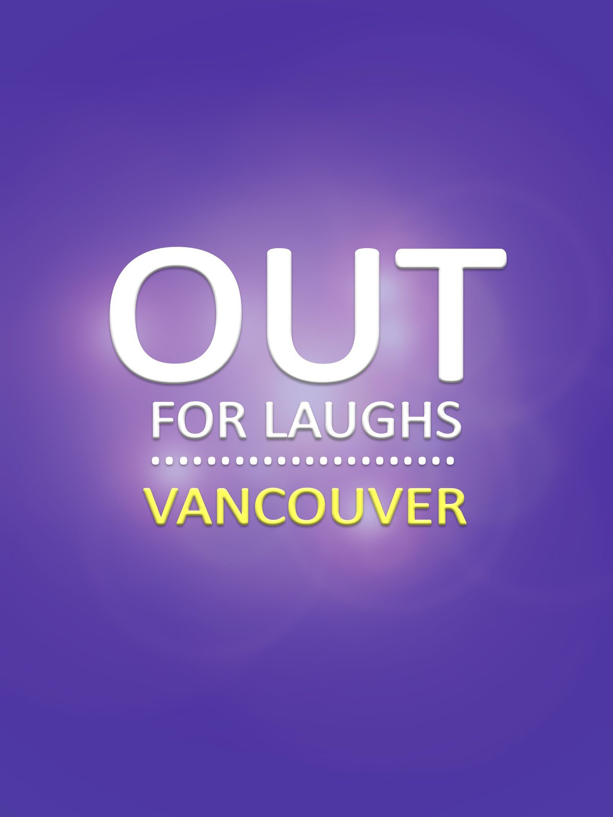 Out For Laughs Vancouver