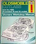 Oldsmobile Cutlass V6 and V8 1974-87 Owner's Workshop Manual