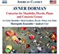 Dorman: Concertos for Mandolin, Piccolo, Piano and Concerto Grosso