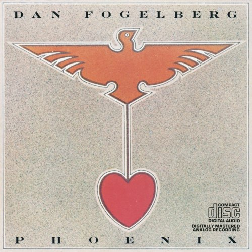 Dan Fogelberg - Phoenix [US-Import] - Zortam Music