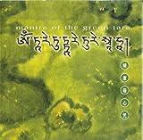 グリーンターラ・マントラ~Mantra of the Green Tara (チベット語)