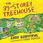 The 39-Storey Treehouse: The Treehouse Books, Book 3 Hörbuch von Andy Griffiths Gesprochen von: Stig Wemyss