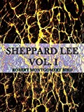 Sheppard Lee Volume I: (of 2) (Sheppard Lee Series Book 1)