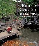 Chinese Garden Pleasures: An Apprecia...