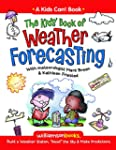 The Kids' Book of Weather Forecasting...