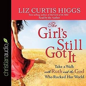 The Girl's Still Got It Audiobook