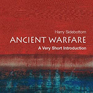 Ancient Warfare: A Very Short Introduction | [Harry Sidebottom]