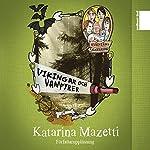 Vikingar och vampyrer (Kusinerna Karlsson 3) | Katarina Mazetti
