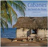 echange, troc Françoise Foucher - Cabanes au bord de l'eau