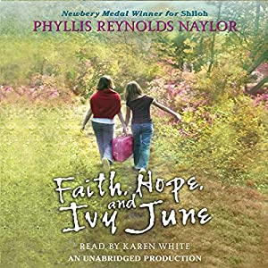 Faith, Hope, and Ivy June Audiobook