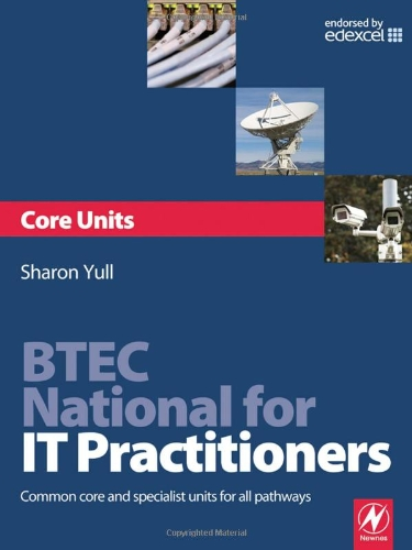 Btec National For It Practitioners: Core Units
