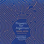 Flowers for Algernon | Daniel Keyes