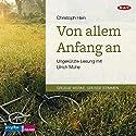 Von allem Anfang an Hörbuch von Christoph Hein Gesprochen von: Ulrich Mühe