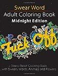 Swear Word Adult Coloring Book: Midni...