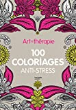 Art-thérapie : 100 coloriages anti-stress