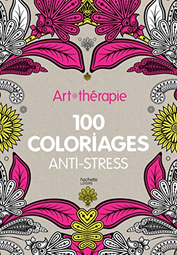 art-therapie-100-coloriages-anti-stress