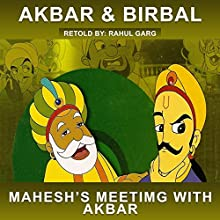 Akbar's Meeting with Mahesh Das Audiobook by Rahul Garg Narrated by Claire Heffron