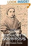 St. Bernadette Soubirous: 1844-1879
