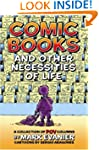 Comic Books And Other Necessities Of...