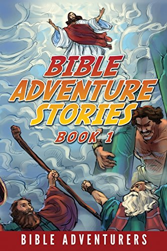 Bible Adventure Stories: Inspiring and Easy to Understand Bible Stories for Kids (Old Testament For Kids compare prices)