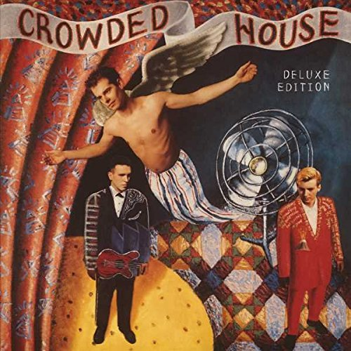 Crowded House - Crowded House: Deluxe Edition - Zortam Music