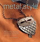 Metal Style: 2 Jewelry Designs with C...