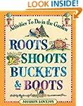 Roots, Shoots, Buckets & Boots: Garde...