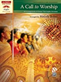 A Call to Worship: 10 Arrangements of Hymns That Inspire Devotion (Alfred's Sacred Performer Collections)