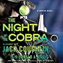 Night of the Cobra: A Sniper Novel Audiobook by Jack Coughlin, Donald A. Davis Narrated by Luke Daniels